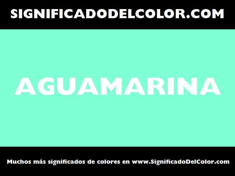 ¿Cual es el color Aguamarina?
