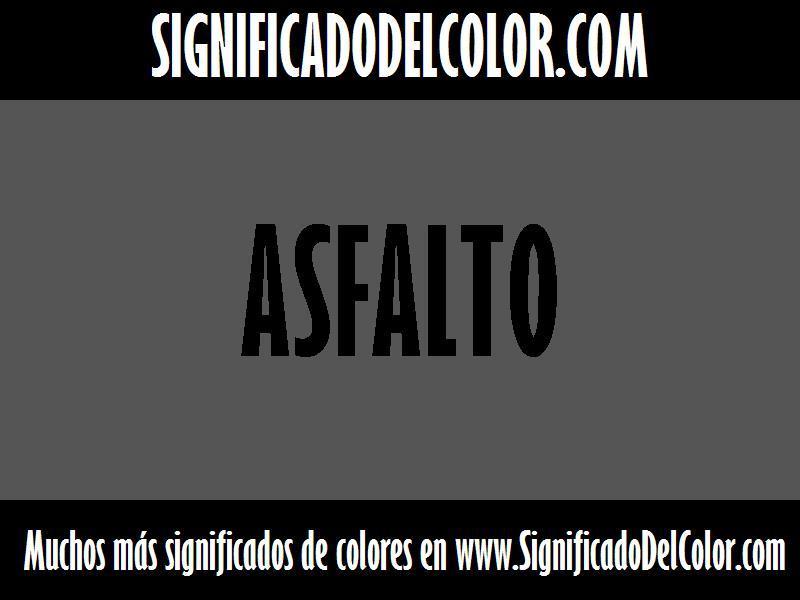 ¿Cual es el color Asfalto?