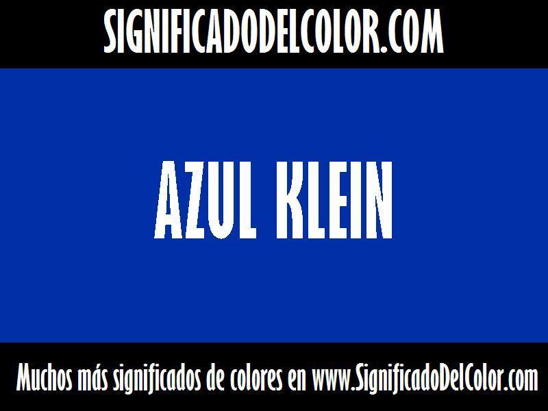 ¿Cual es el color Azul klein?