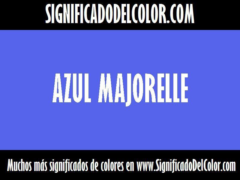 ¿Cual es el color Azul Majorelle?