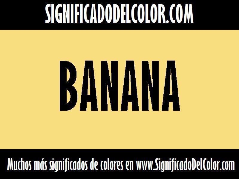 ¿Cual es el color Banana?