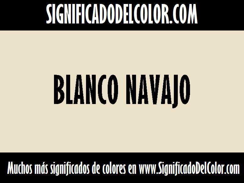cual es el color Blanco navajo
