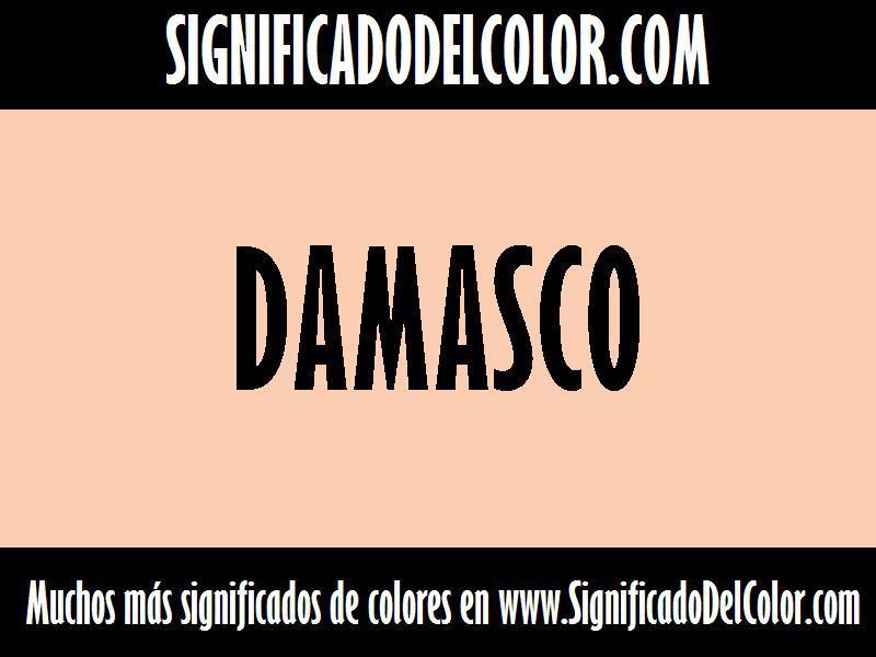 ¿Cual es el color Damasco?