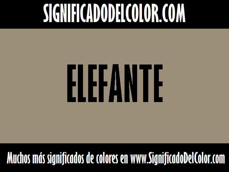 ¿Cual es el color Elefante?