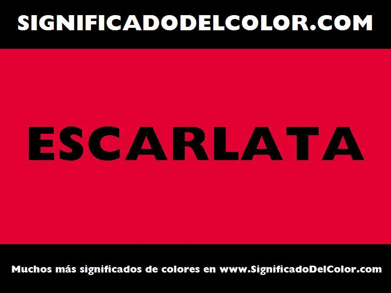 ¿Cual es el color Escarlata?