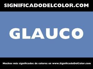 cual es el color glauco