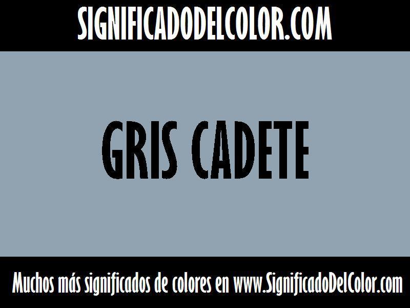 ¿Cual es el color Gris cadete?