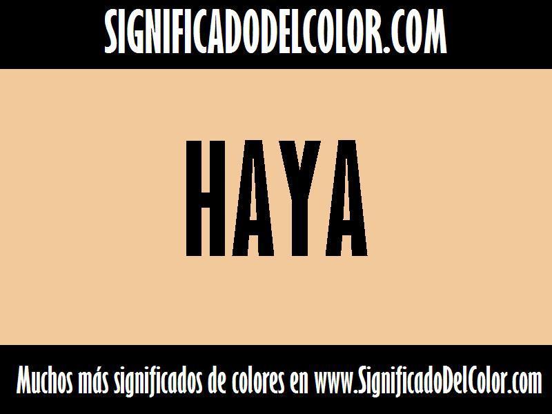 ¿Cual es el color Haya?