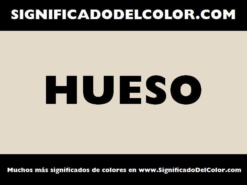 ¿Cual es el color Hueso?