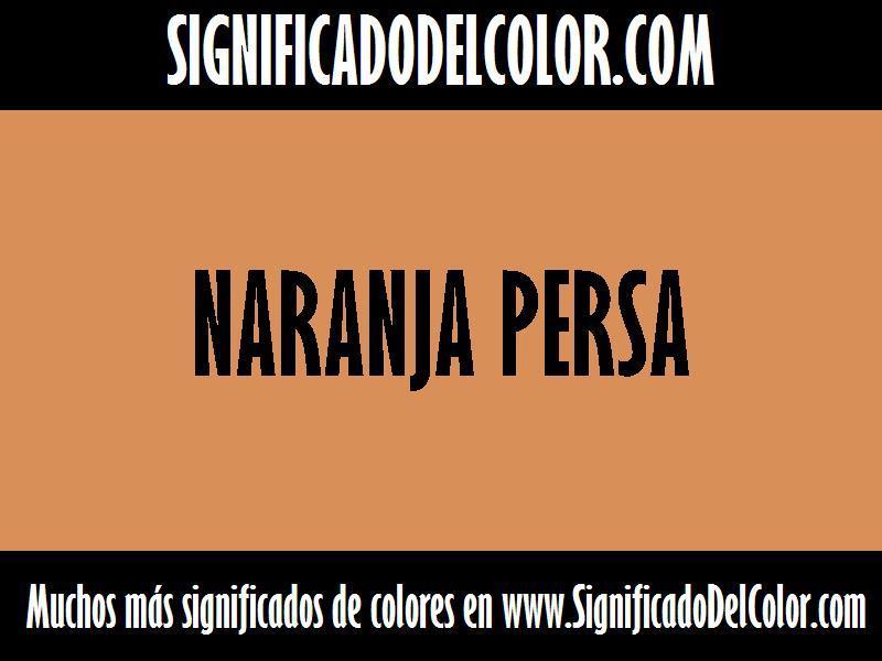 ¿Cual es el color Naranja persa?