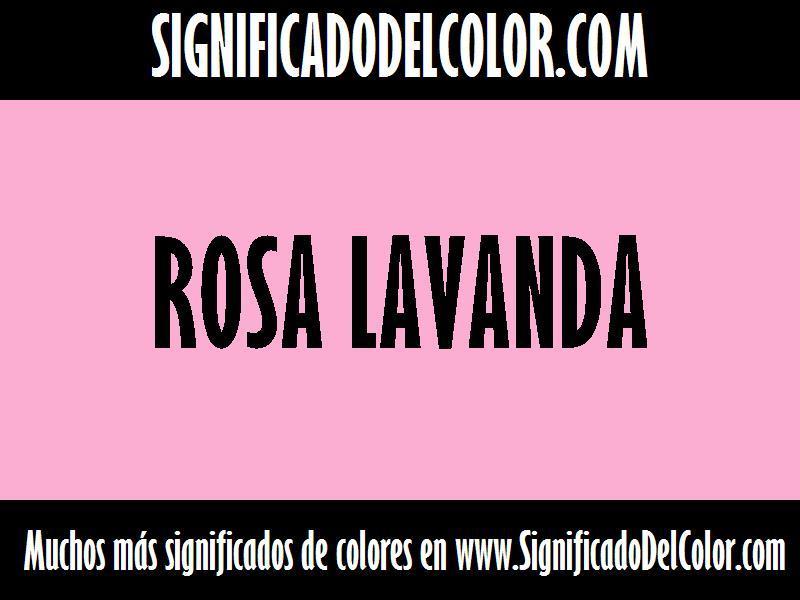 ¿Cual es el color Rosa lavanda?