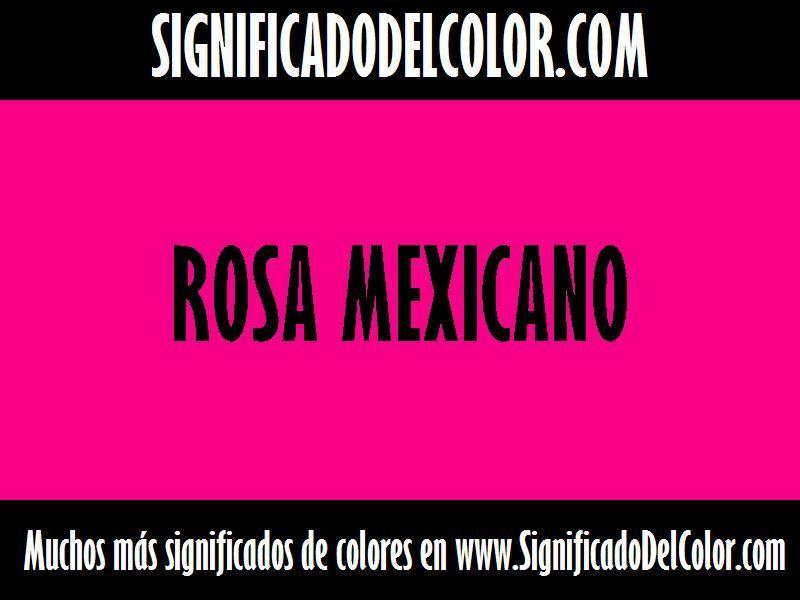 cual es el color Rosa mexicano