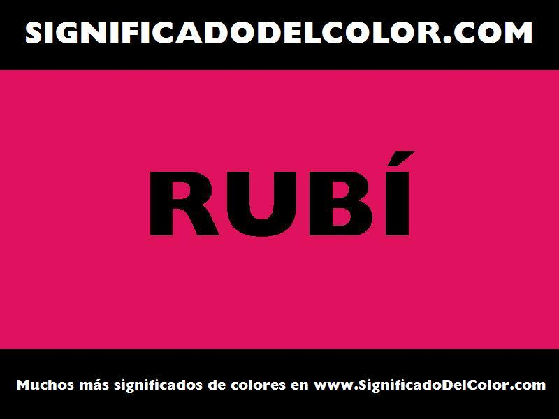 ¿Cual es el color Rubí?