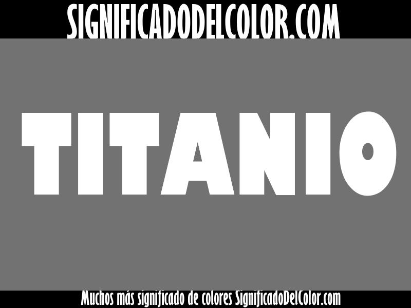 ¿Cual es el color titanio?