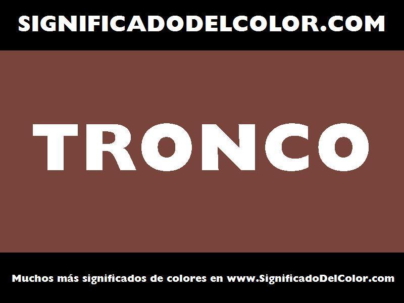 ¿Cual es el color Tronco?