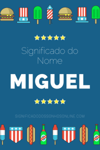Significado do nome Miguel