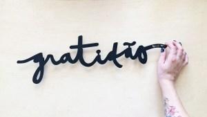 Você é Uma Pessoa Grata? Pesquisadores Explicam Como a Gratidão Muda Sua Vida