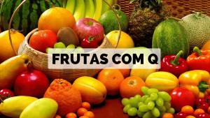 ▷ Frutas com Q 【Lista Completa】