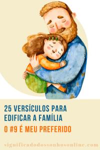 ▷ 25 Versículos Para Edificar a Família – O #9 é Meu Preferido