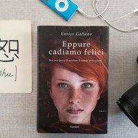 """""""Eppure cadiamo felici"""" di Enrico Galiano: Gioia è una protagonista indimenticabile"""