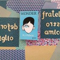 """""""Wonder"""" di R.J. Palacio: io scelgo la gentilezza, e voi?"""