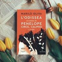 """""""L'Odissea raccontata da Penelope, Circe, Calipso e le altre"""" di Marilù Oliva: una bella rilettura"""
