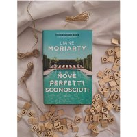 """""""Nove perfetti sconosciuti"""" di Liane Moriarty: che delusione"""