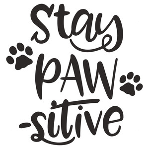 Download Silhouette Design Store - View Design #186964: stay pawsitive
