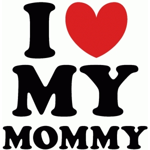 Download Silhouette Design Store - View Design #59935: i love my mommy