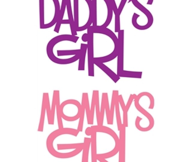 Silhouette Design Store View Design  Daddys Girl Mommys Girl Phrase