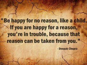 Deepak Chopra quote about being happy