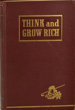 Think and Grow Rich was written by Napoleon Hill in 1937