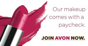 Makeup with a paycheck - Learn how to join Avon.