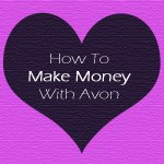 Learn how to make money with Avon