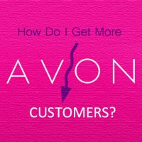 7 Ways To Get More Avon Customers