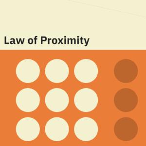 Law of proximity