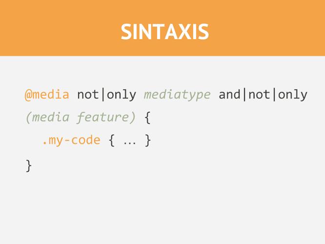 Sintaxis de una Media Query en CSS