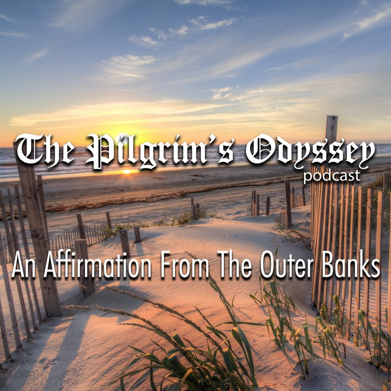 An Affirmation From The Outer Banks