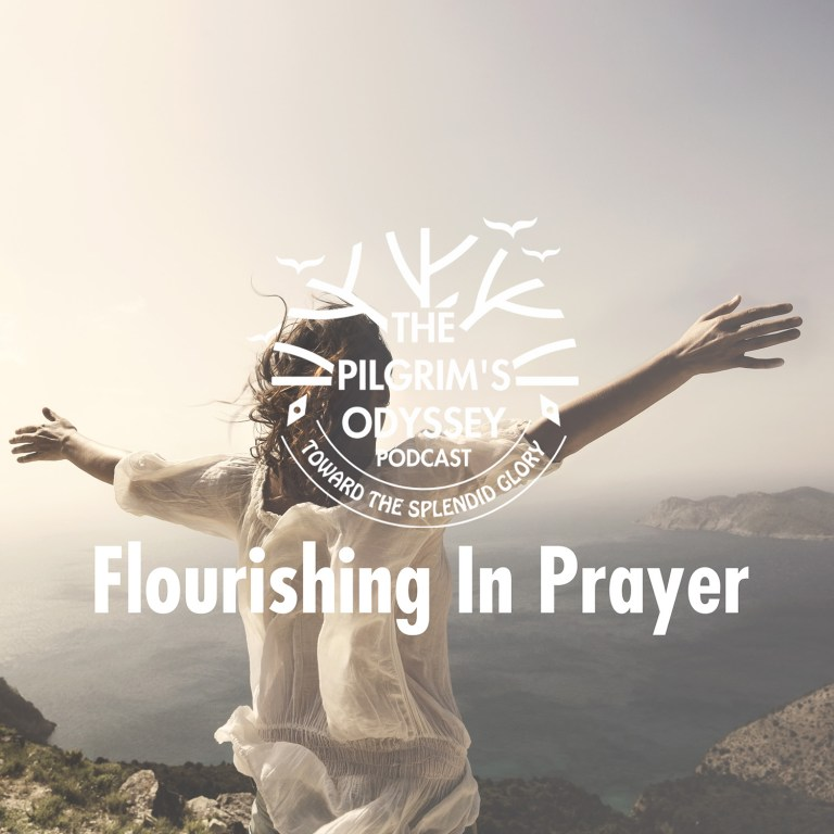 Flourishing In Prayer