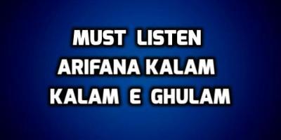 Must listen Arifana Kalam