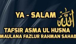 Meaning of As Salam - Asma ul Husna