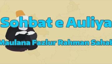 Sohbat e Aulia Allah By Maulana Fazlur Rahman