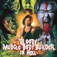 The Silver Emulsion Podcast: Ep. 32 – Bloody Muscle Bodybuilder in Hell