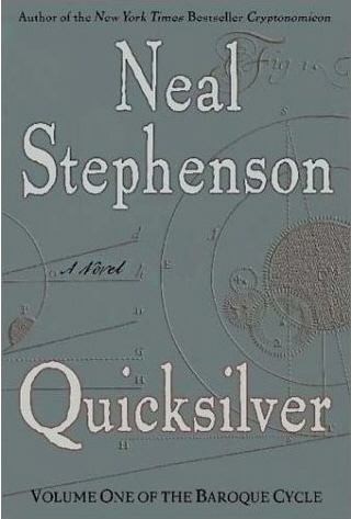 Quicksilver (Book #1 in The Baroque Cycle) By Neal Stephenson