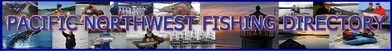 fishing report, pacific northwest fishing directory