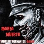 Entrevista a Adrián Hernán, autor de Marea Muerta