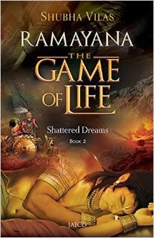 A Sneak Peak into Mythology - 'Ramayana - The Game of Life : The Shattered Dreams'