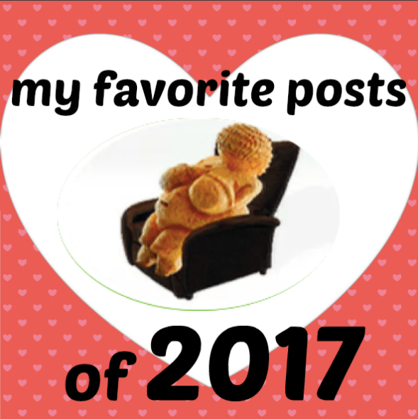 My own favorite 10 posts from 2017!