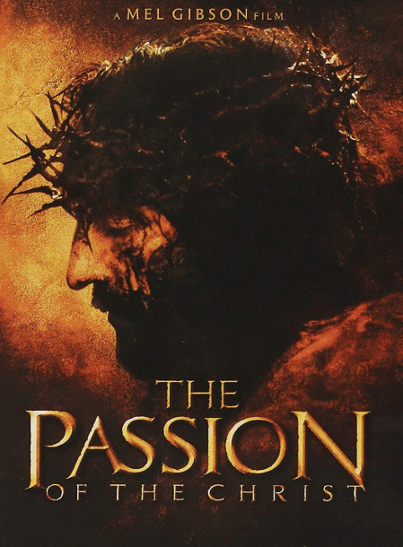 In defense of THE PASSION OF THE CHRIST