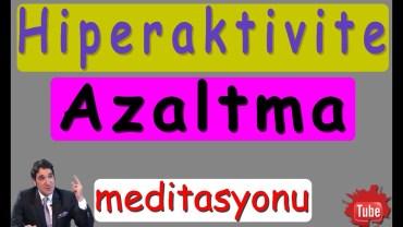 hiperaktivite-azaltma